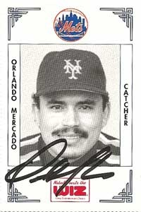 Signed Orlando Mercado 1991 Wiz Mets card from my collection