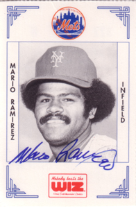 Signed Mario Ramirez 1991 Wiz Mets baseball card from my collection.