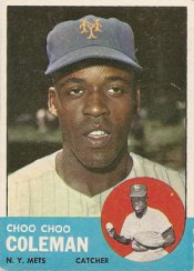 Choo Choo Coleman's 1963 Topps baseball card from my collection