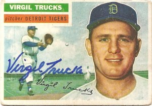 Signed Virgil Trucks baseball card from my collection