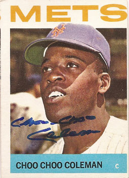 Signed Choo-Choo Coleman 1964 Topps baseball card from my collection