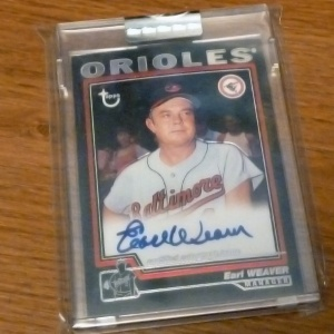 An autographed Earl Weaver baseball card from my collection
