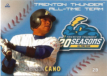Robinson Cano's 2013 Trenton Thunder All-Time Team baseball card