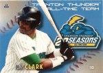 Tony Clark's 2013 Trenton Thunder All-Time Team baseball card
