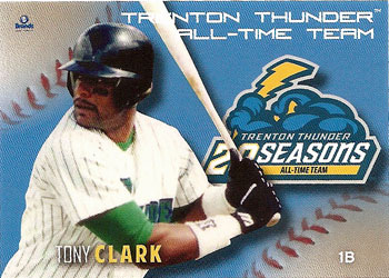 Tony Clark's 2013 Trenton Thunder All-Time Team baseball card
