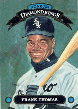 Frank Thomas 1991 Donruss Diamond King baseball card from my collection