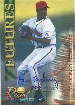 Francisco Rodriguez Royal Rookies autographed baseball card from my collection