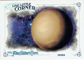 "Venus ""One Little Corner"" card from the 2013 Allen & Ginter set"