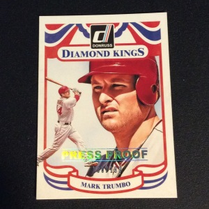 Mark Trumbo's 2014 Donruss Diamond King Press Proof baseball card (available for trade)